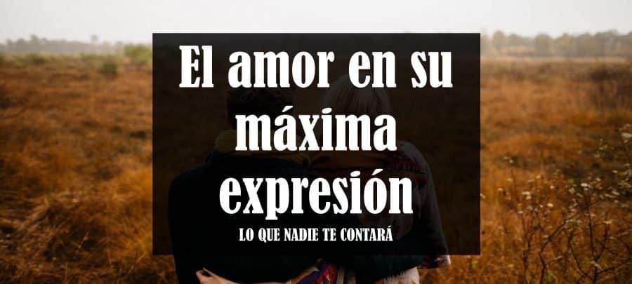 amor en su maxima expresion
