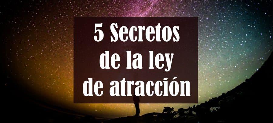 5 Secretos de la ley de atracción