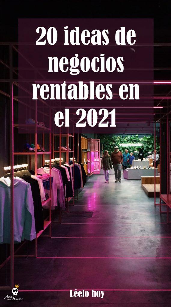 ideas de negocios rentables en el 2021