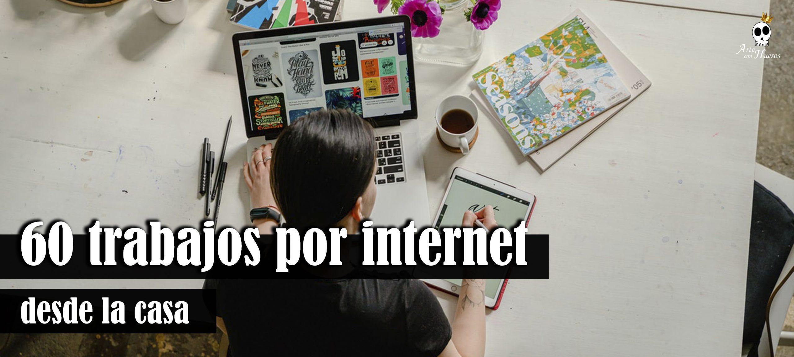 trabajos por internet desde la casa